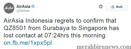 Twitter @AirAsia Konfirmasi Kehilangan Kontak Pesawat AirAsia
