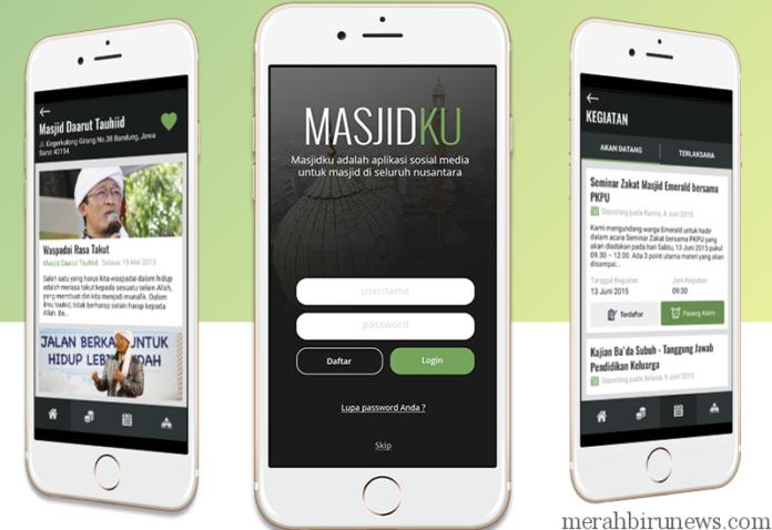 Aplikasi Masjidku Aplikasi Media Sosial Perekat Ukhuwah Islamiyah