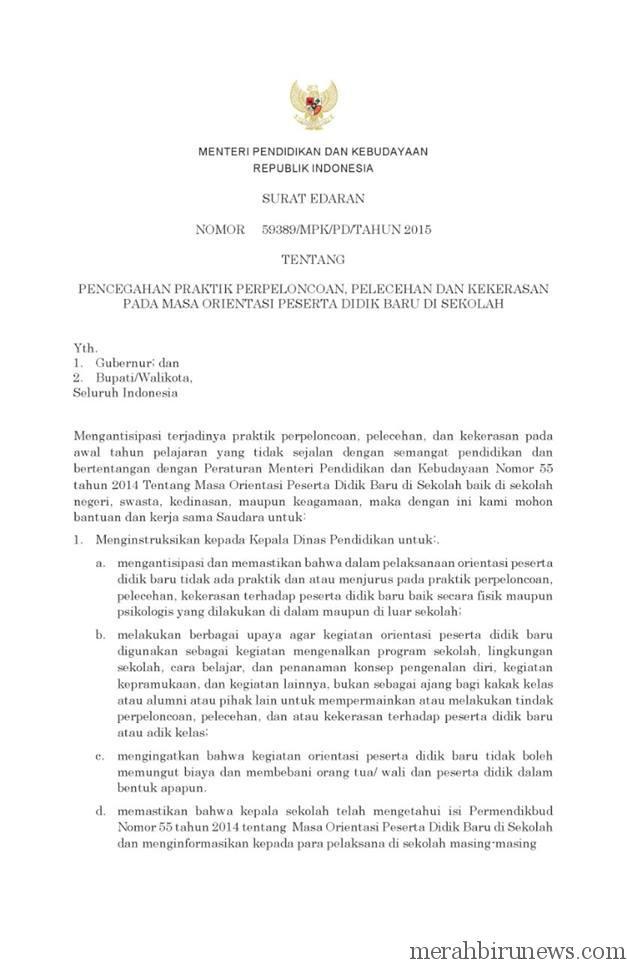 Surat Edaran Dari Mendikbud Tentang Pencegahan Praktik Perpeloncoan, Pelecehan dan Kekerasan Pada Masa Orientasi Peserta Didik Baru di Sekolah
