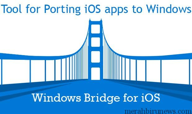 Windows Bridge for iOS