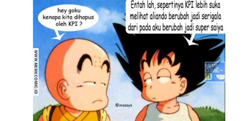 Meme Dragon Ball Sindir Penghapusan Kartun Dragon Ball Oleh KPI 1
