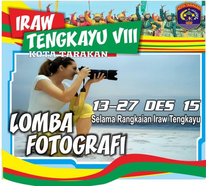 Festival IRAW Tengkayu 2015 Kota Tarakan - Lomba Fotografi