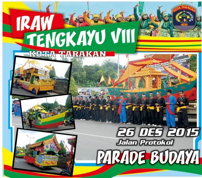 Festival IRAW Tengkayu 2015 Kota Tarakan - Parade Budaya