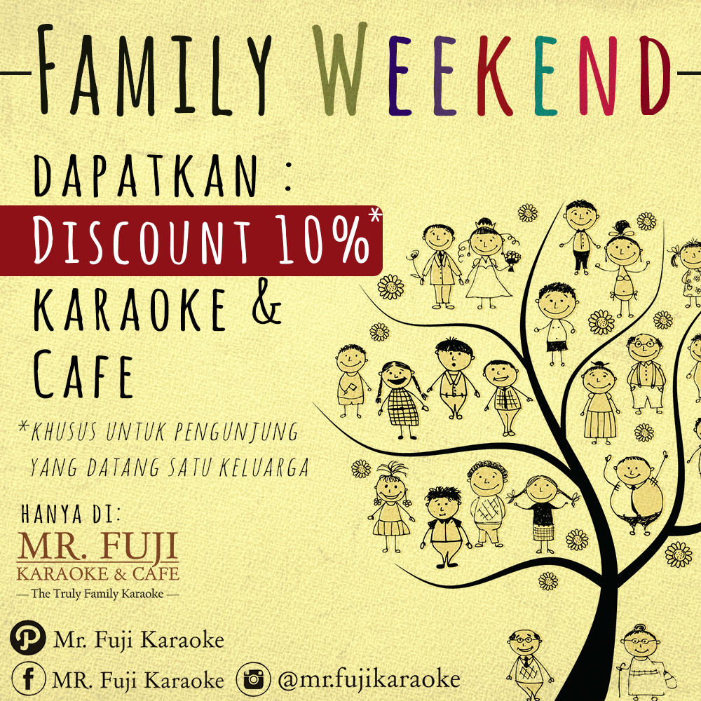 Promo Tempat Karaoke Keluarga MR Fuji Karaoke n Cafe Family Weekend