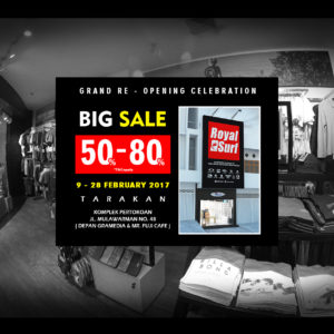 BIG SALE TARAKAN 9-28 feb 2017 Royal Surf Tarakan